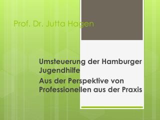 Prof. Dr. Jutta Hagen