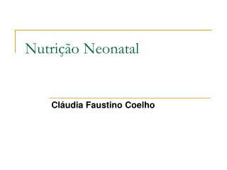 Nutrição Neonatal