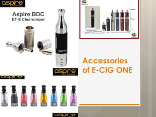 Accessories of E-CIG ONE