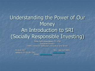 Understanding the Power of Our Money An Introduction to SRI (Socially Responsible Investing)