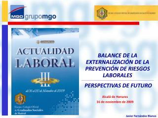 BALANCE DE LA EXTERNALIZACI N DE LA PREVENCI N DE RIESGOS LABORALES  PERSPECTIVAS DE FUTURO