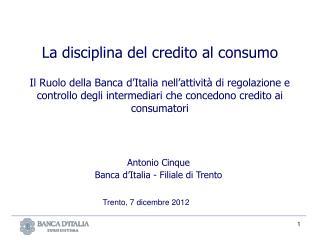 Antonio Cinque Banca d'Italia - Filiale di Trento