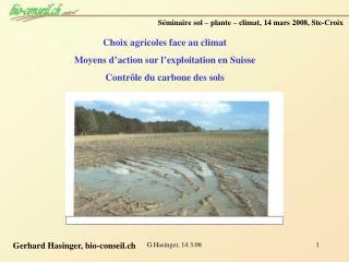 Séminaire sol – plante – climat, 14 mars 2008, Ste-Croix
