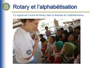 Rotary et l'alphabétisation