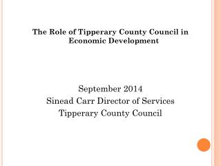 The Role of Tipperary County Council in Economic Development September 2014