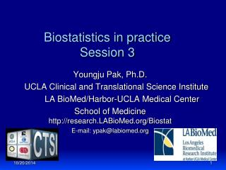 Biostatistics in practice Session 3