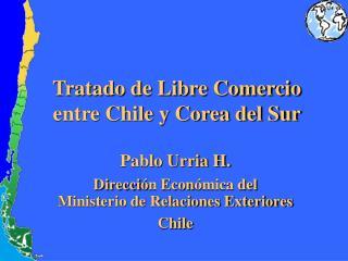 Tratado de Libre Comercio entre Chile y Corea del Sur