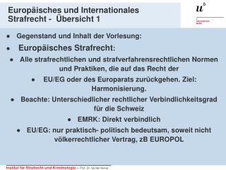 Europäisches und Internationales Strafrecht -  Übersicht 1