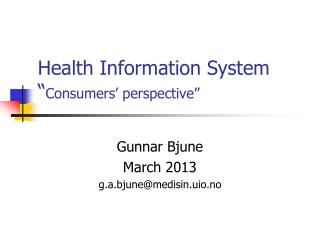 "Health Information System  "" Consumers' perspective"""