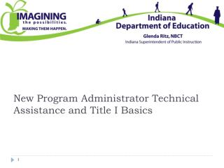 New Program Administrator Technical Assistance and Title I Basics