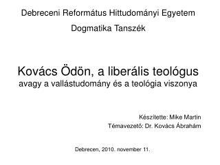 Kovács Ödön, a liberális teológus avagy a vallástudomány és a teológia viszonya