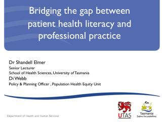 Bridging the gap between  patient health literacy and professional practice