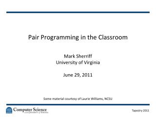 Pair Programming in the Classroom