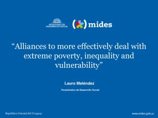 Alliances to more effectively deal with extreme poverty, inequality and vulnerability