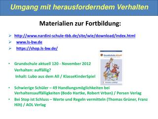 Materialien zur Fortbildung: http :// nardini-schule-tbb.de/ site /wie/ download / index.html