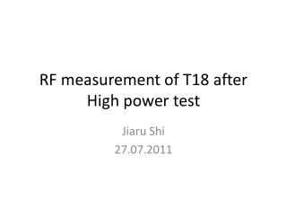 RF measurement of T18 after High power test