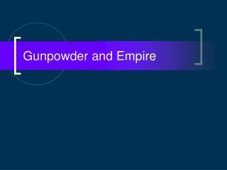 Gunpowder and Empire