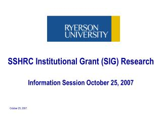 SSHRC Institutional Grant (SIG) Research