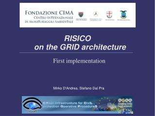 RISICO  on the GRID architecture