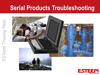 Serial Products Troubleshooting