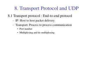 8. Transport Protocol and UDP