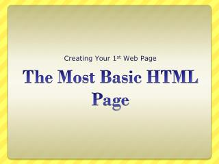 The Most Basic HTML Page