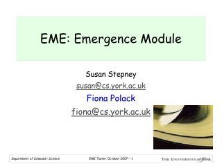 EME: Emergence Module