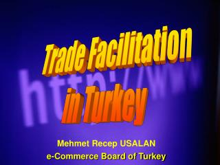 Trade Facilitation in Turkey