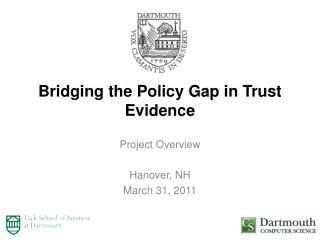 Bridging the Policy Gap in Trust Evidence
