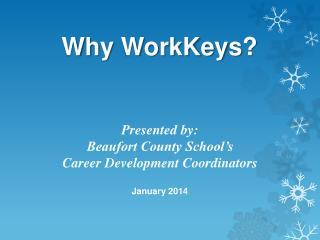 Why  WorkKeys ?