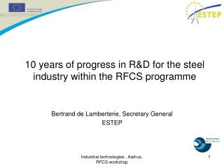 10 years of progress in R&D for the steel industry within the RFCS programme
