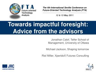 Towards impactful foresight: Advice from the advisors