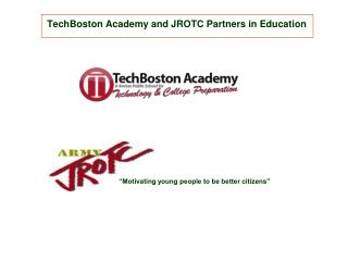TechBoston Academy and JROTC Partners in Education