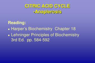 CITRIC ACID CYCLE -Anaplerosis