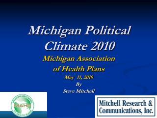 Michigan Political Climate 2010