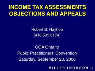 INCOME TAX ASSESSMENTS OBJECTIONS AND APPEALS