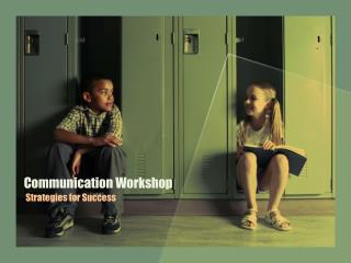 Communication Workshop