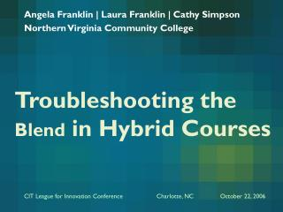 Troubleshooting the  Blend  in Hybrid Courses