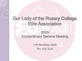 Our Lady of the Rosary College  Elite Association