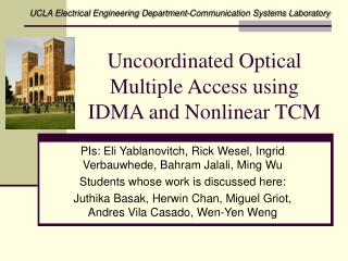 Uncoordinated Optical Multiple Access using IDMA and Nonlinear TCM