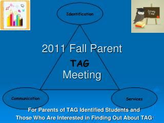 2011 Fall Parent  Meeting