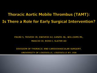 Thoracic Aortic Mobile Thrombus (TAMT)