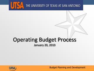 Operating Budget Process January 20, 2010