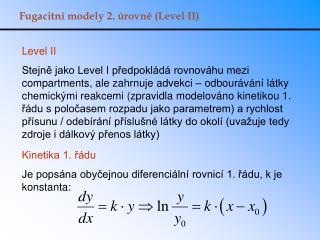 Fugacitní modely 2. úrovně (Level II)
