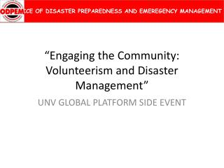 Engaging the Community: Volunteerism and Disaster Management