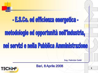 - E.S.Co. ed efficienza energetica - metodologie ed opportunità nell'industria,