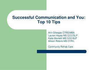 Successful Communication and You: Top 10 Tips