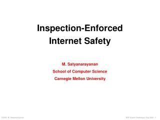 Inspection-Enforced Internet Safety