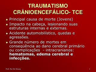 TRAUMATISMO CRÂNIOENCEFÁLICO- TCE