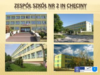 Zespół Szkół  Nr 2  In Chęcin y